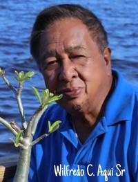 Wilfredo C Aqui Sr  May 15 1943  June 16 2019 (age 76)