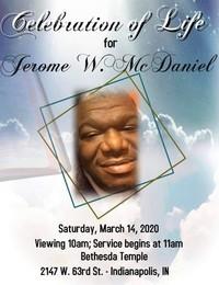 Jerome W McDaniel  February 10 1978  February 28 2020