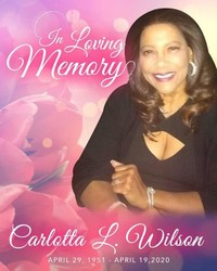 Carlotta Wilson  April 29 1951  April 19 2020 (age 68)
