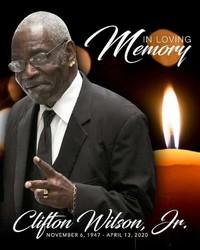 Clifton E Wilson Jr  November 6 1947  April 13 2020 (age 72)