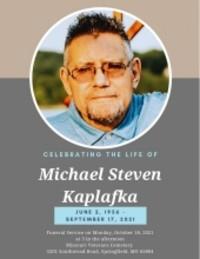 Michael Steven Kaplafka  June 2 1956